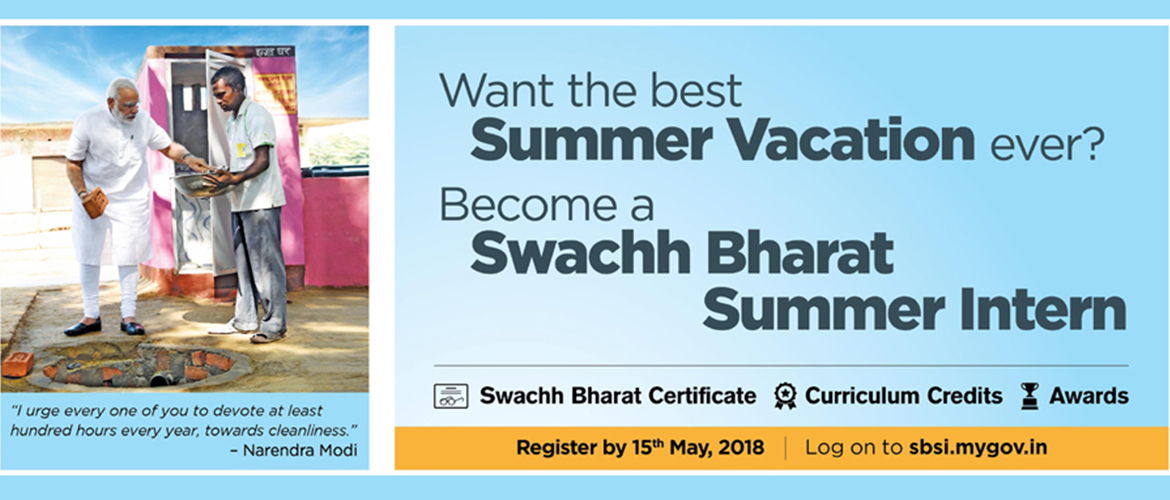 Swachh Bharat Summer Internship (SBSI - Last date of registration extended to 15 June 2018)